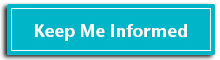 Care Dimensions Keep Me Informed button for e-newsletter sign-up
